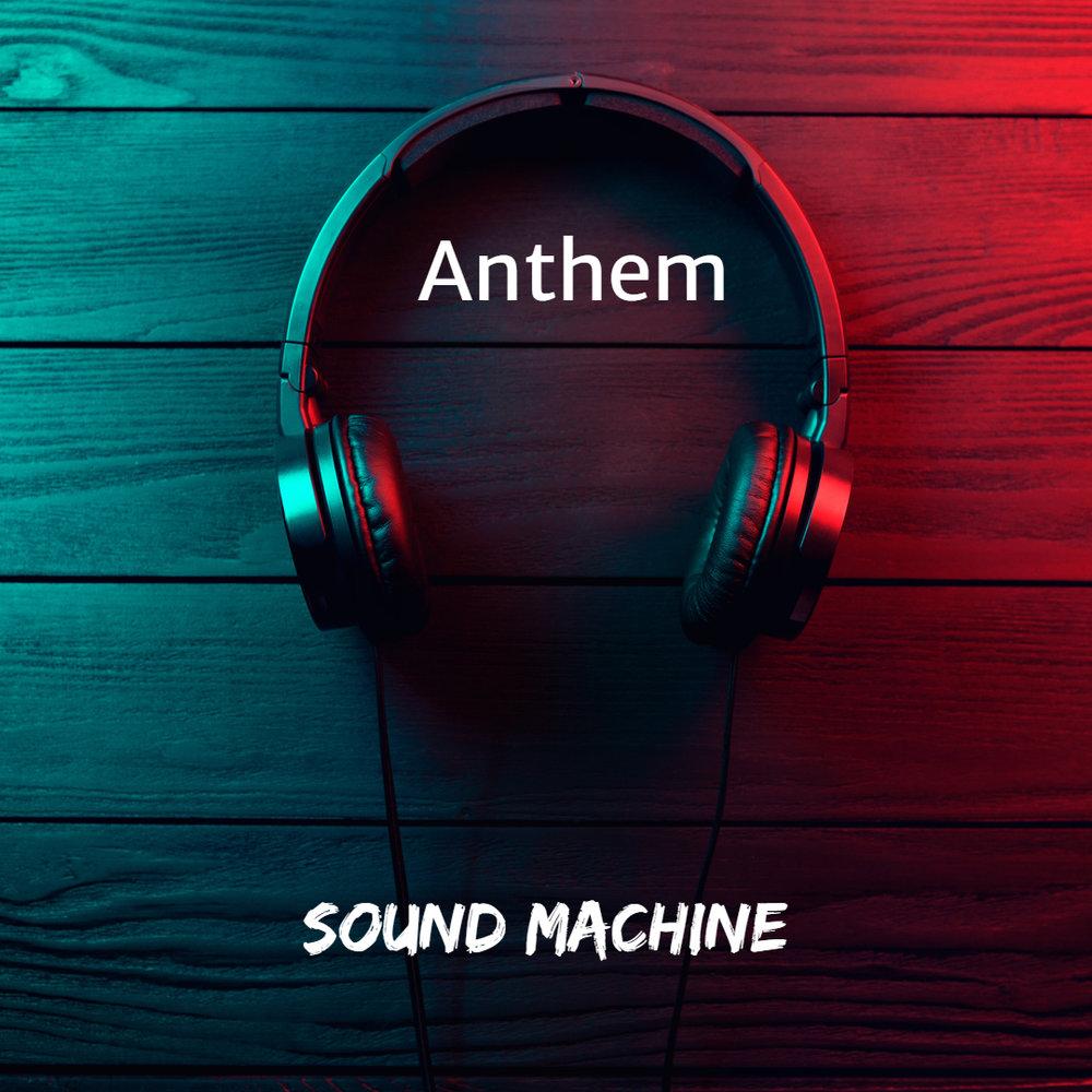 Sound Machine anthem.jpg