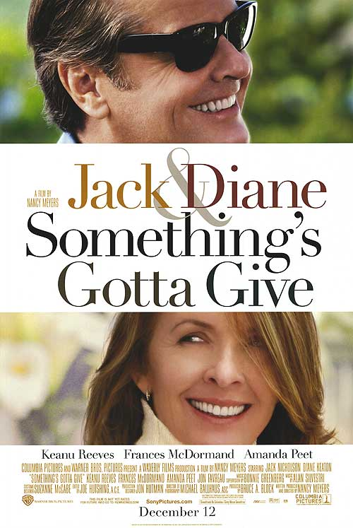 Something's Gotta Give, 2003
