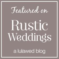 Click here to see their Wedding Featured on Rustic Weddings!