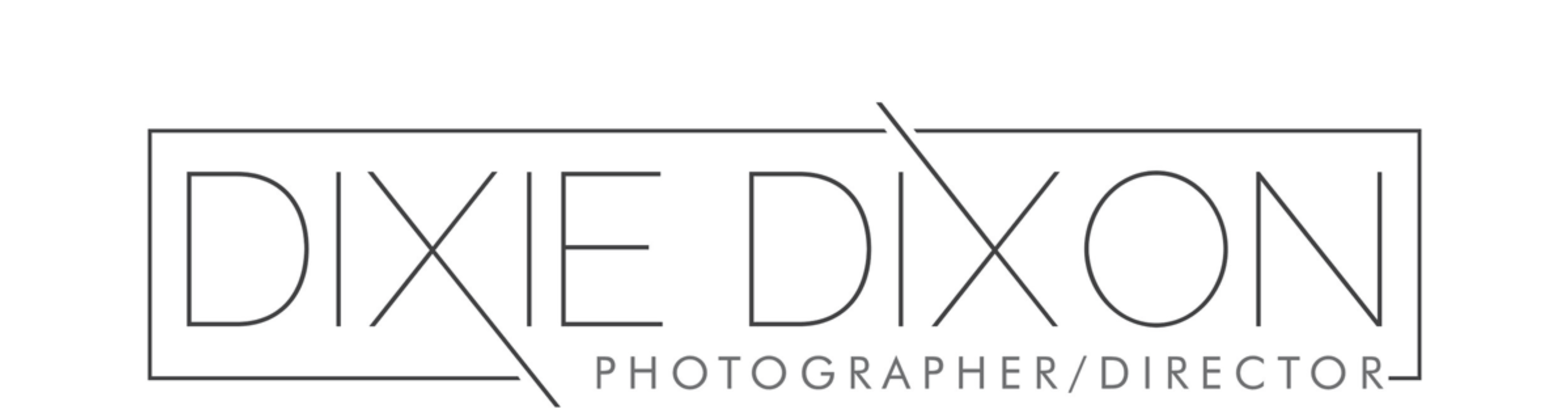 DIXIE DIXON Photographer + Director