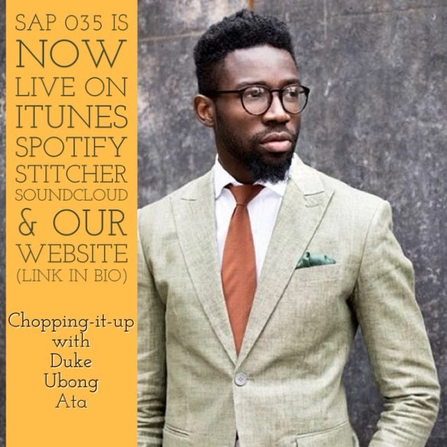 On SAP 035 we're kicking it with the king of the fit @dukeubongata 👔 🎯 😎 We dive into his story of building a luxury menswear brand inspired by his upbringing in Nigeria.  You'll find practical advice on starting, growing and scaling a fashion and lifestyle brand. Follow the 🔗 in our bio.