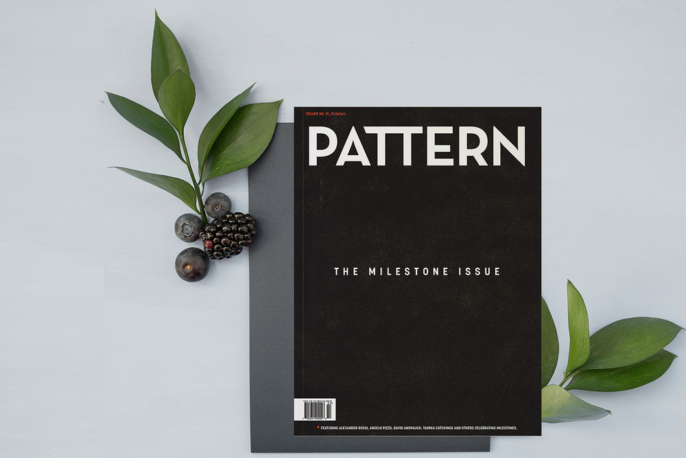 Volume ten: the milestone issue - pattern magazine