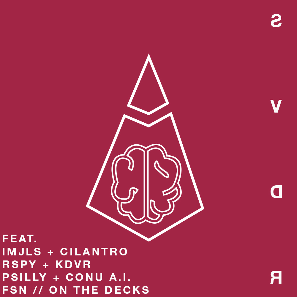 SVDR // S01E04 - FEAT. IMJLS + CILANTRO / RSPY + KDVR / PSILLY + CONU A.I. FSN // ON THE DECKS