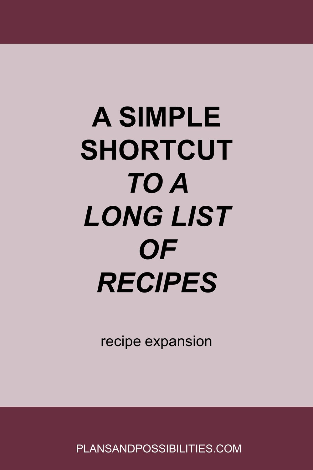 A Simple Shortcut To A Long List Of Recipes.jpg