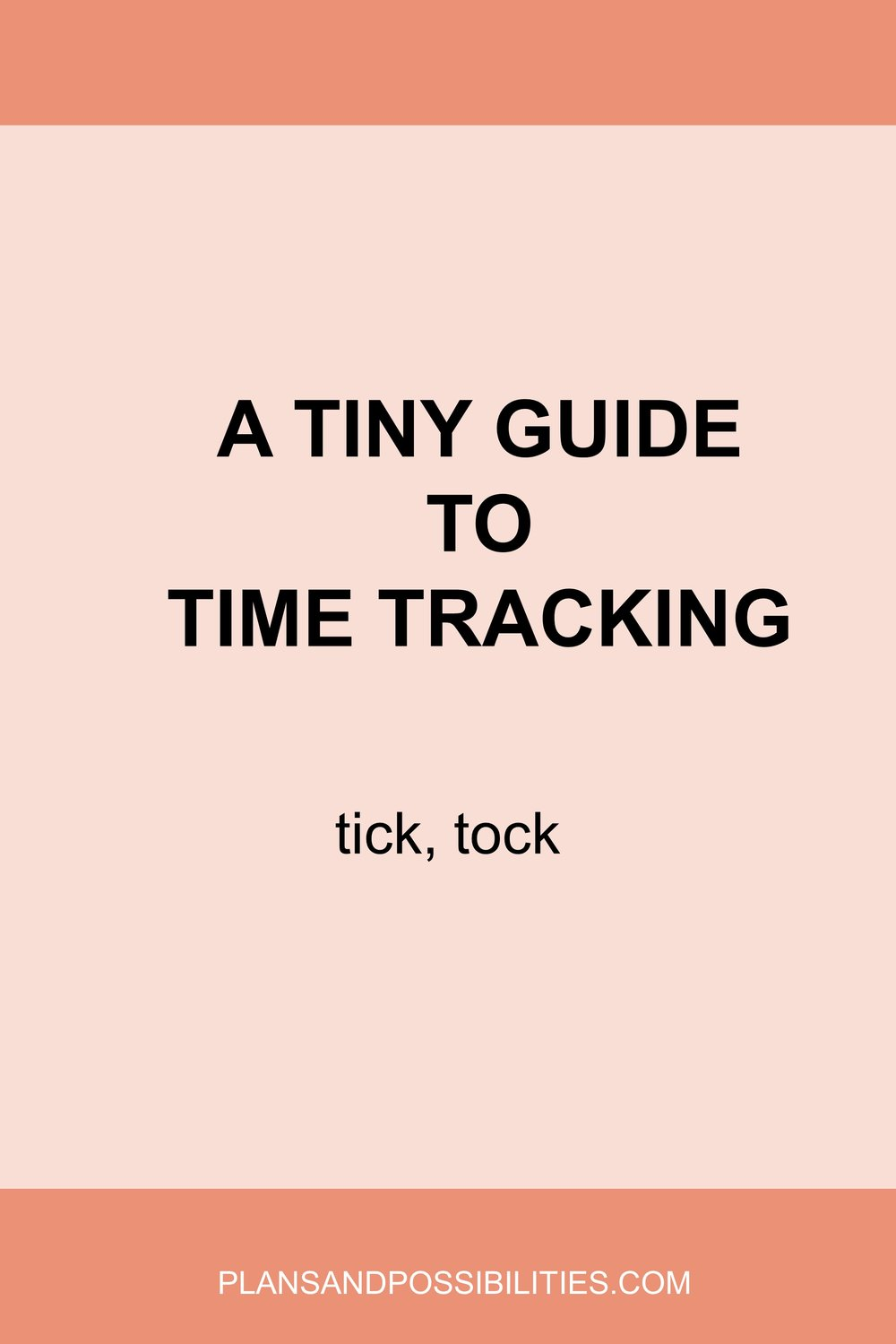 A Tiny Guide To Time Tracking.jpg