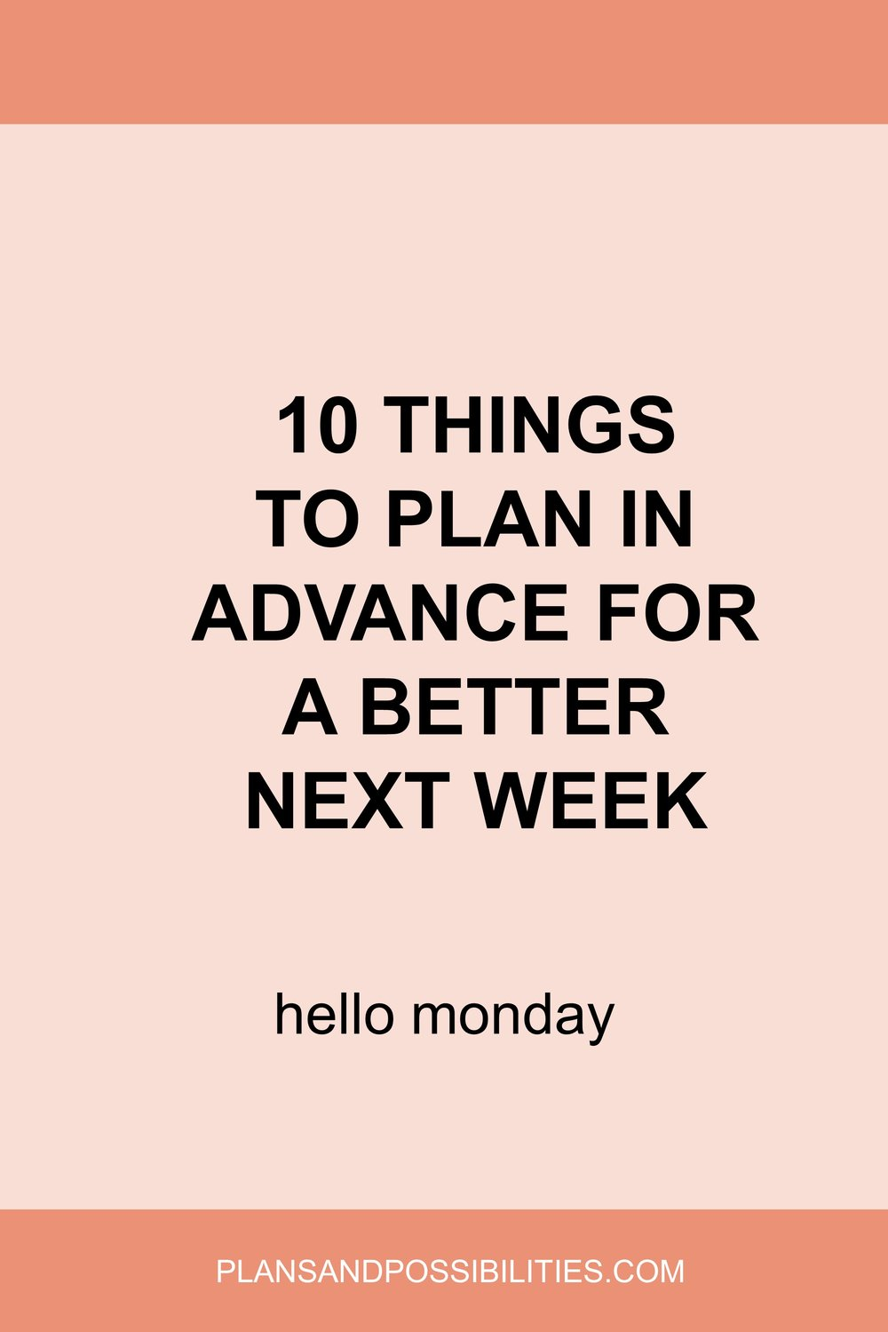 10 Things To Plan For A Better Next Week.jpg