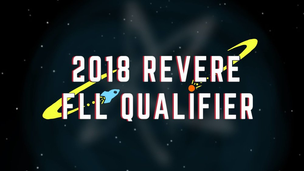2018 Revere FLL Qualifier - December 8th, 2018 7am-4pmRevere High School101 School St. Revere, MA 02151