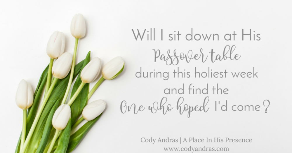 Holy Week's Passover | Cody Andras | https://www.codyandras.com/holy-weeks-passover/