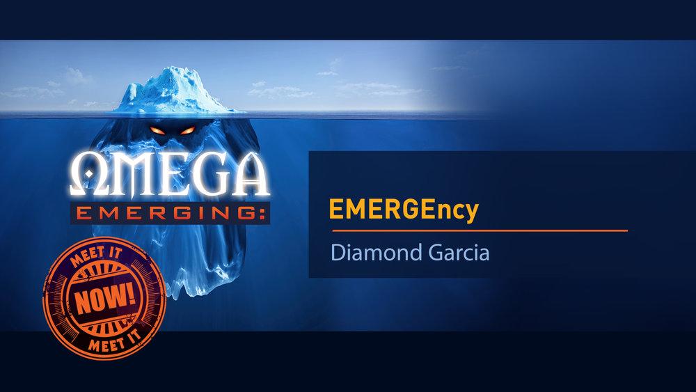 2. EMERGEncy! - Diamond Garcia