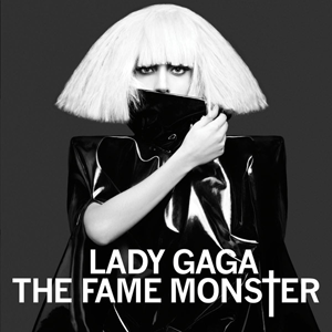 The Fame Monster   - Lady Gaga    Grammy Award 2011 Nominee Album of the Year
