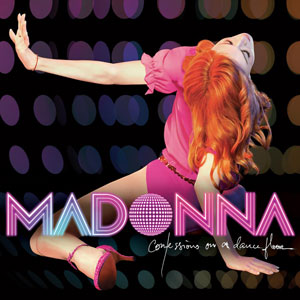 Confessions On A Dance Floor - Madonna   Grammy Award 2007 Winner Best Dance/Electronic Album