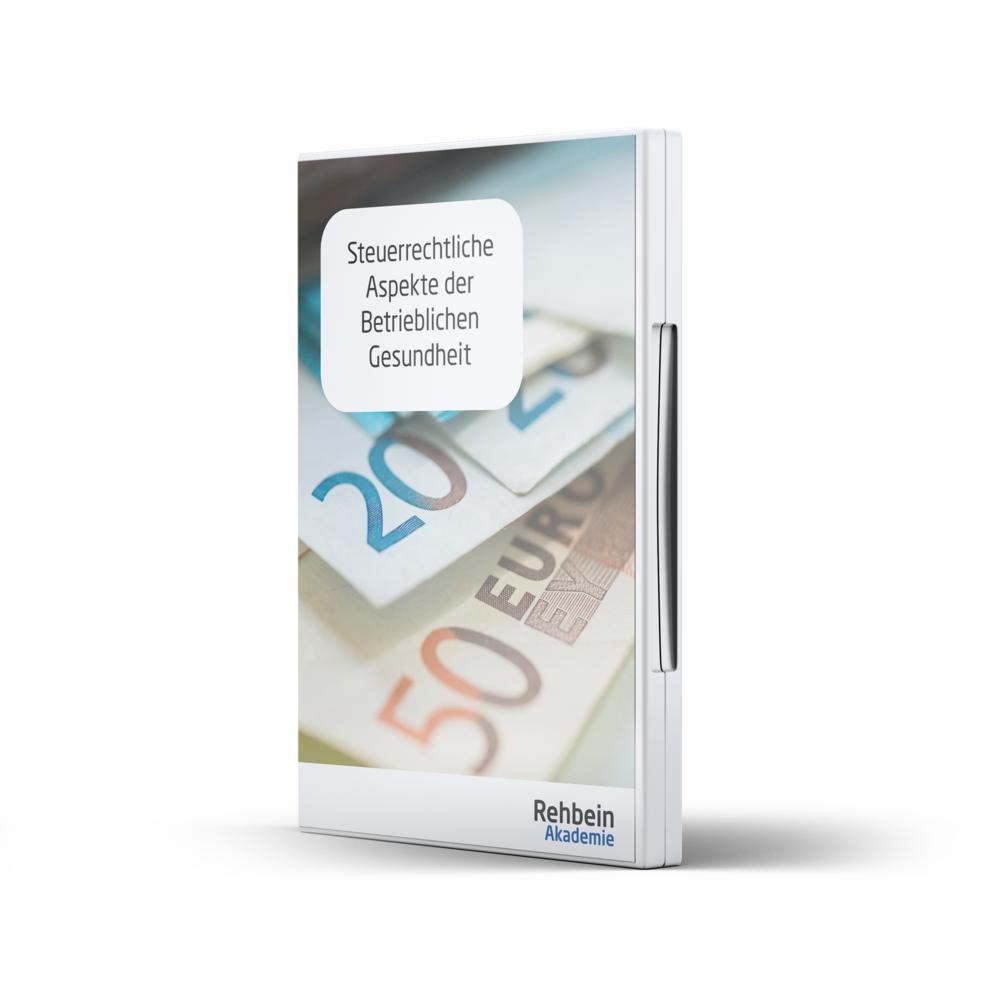 Rehbein Akademie Online-Kurs Mockup Steuerliche Aspekte der Betrieblichen Gesundheit.png