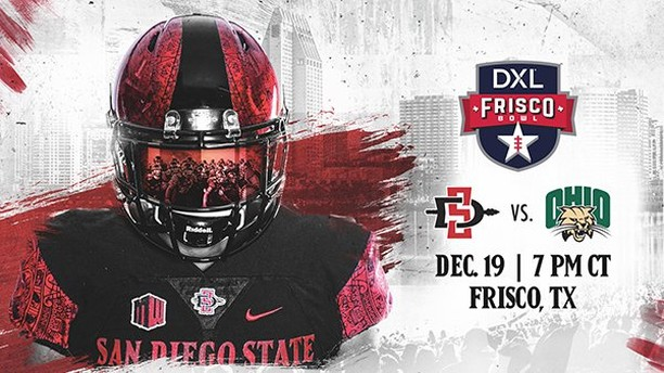 The Aztecs are Frisco Bowl bound! San Diego State Football will play in its ninth consecutive bowl game when the team faces the Ohio Bobcats in the DXL Frisco Bowl on Wednesday, December 19 at 5 p.m. PT (7 p.m. CT). The game will be played at Toyota Stadium in Frisco, Texas.  Tickets for the DXL Frisco Bowl are available for $45 in section 110 and $55 in midfield sections 103 to 109 (see seating chart below). If you are unable to attend the game you can still sponsor a Spirit Squad member (includes SDSU cheer, dance, band, and Aztec Warrior) for $45.  Tickets are available and may be ordered online or over the phone by calling (619) 283-SDSU (7378). The official Aztec Pre-Game Tailgate runs from 5 to 7 p.m. CT and costs $65 per person.  https://oss.ticketmaster.com/aps/sdsu/EN/buy/details/bg18fb