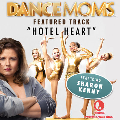"Hotel Heart (from ""Dance Moms"") - Single"