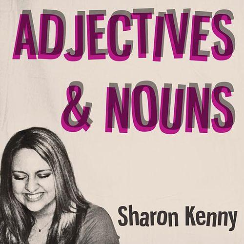 SHARON KENNY Adjectives & Nouns.jpg