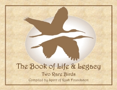 Click HERE to open The Book of Life & Legacy: TWO RARE BIRDS