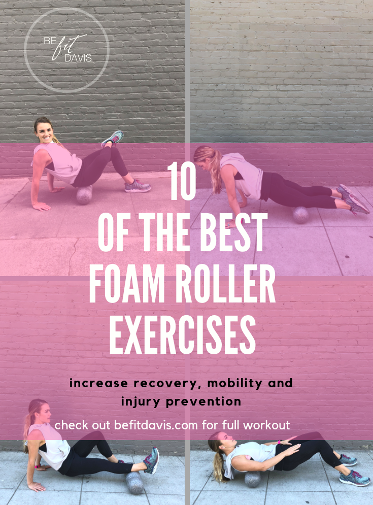 10 of the best foam roller exercises.png