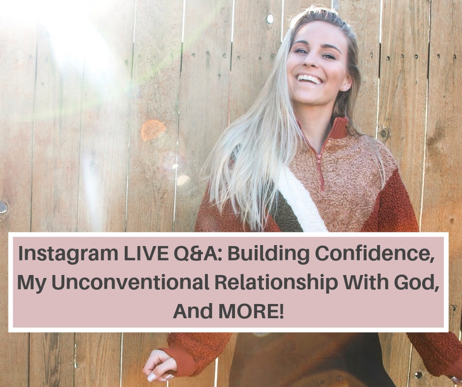 Instagram LIVE Q&A_ Building Confidence, My Unconventional Relationship With God, And MORE!.jpg
