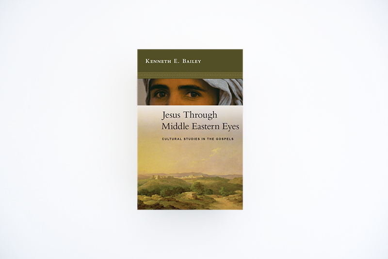 jesus through middle eastern eyes -