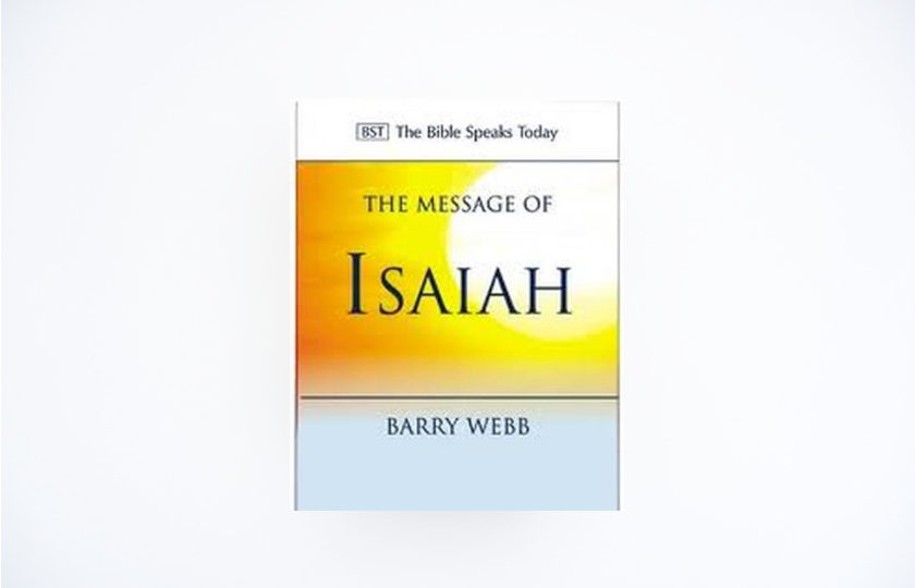 The Message of Isaiah -
