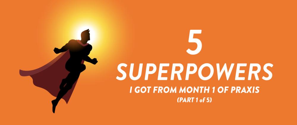 Superpowers- Part 1