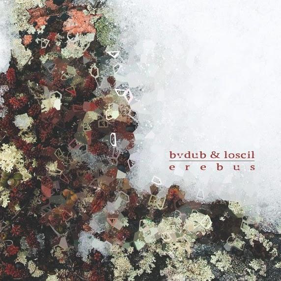 Bvdub & Loscil - Erebus