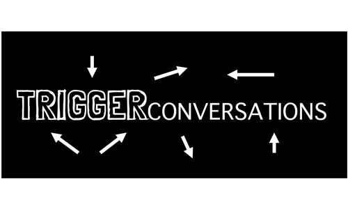 Trigger Conversations