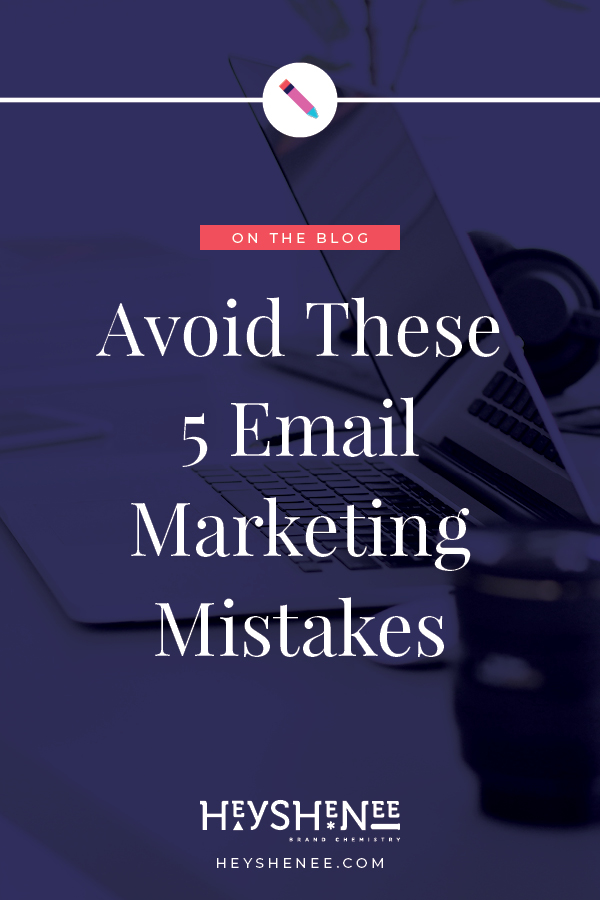 Avoid These 5 Email Marketing Mistakes.jpg