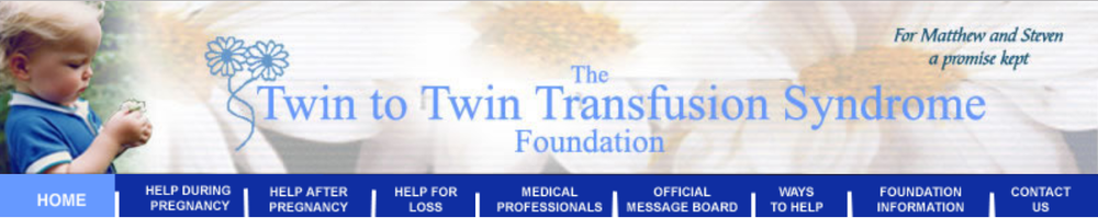 Twin to Twin Transfusion (TTTS)  ( www.tttsfoundation.org )
