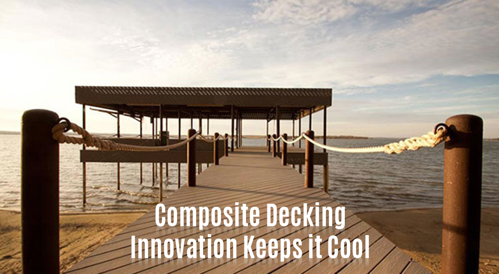 Composite Decking Innovation Keeps it Cool.png