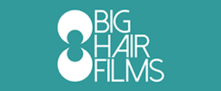 Big Hair Films