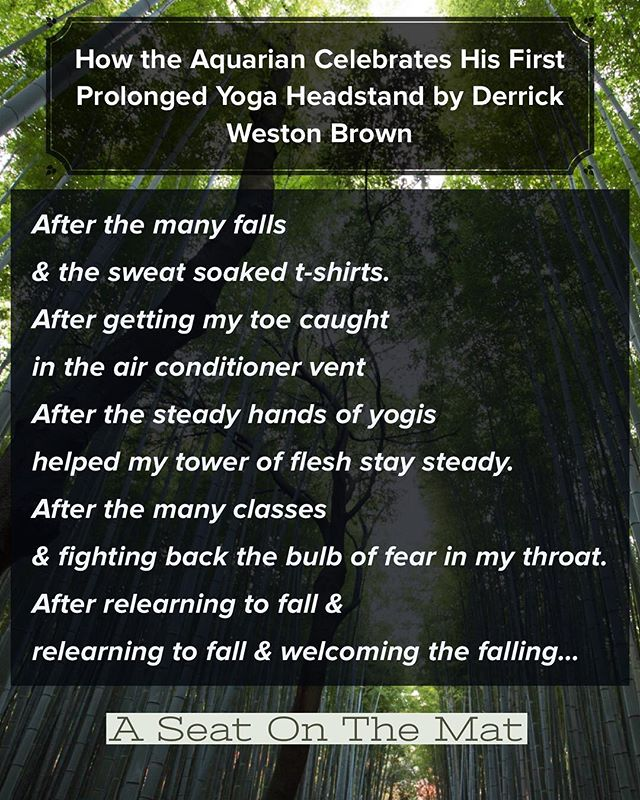 Powerful poem by @theoriginalderrickwestonbrown  sharing his yoga experience with handstands-the good, the bad, and unexpected ! Read the rest of the poem on Aseatonthemat.com link in bio! ******* #aseatonthemat #yoga #blackyogis #breathebetter #handstand