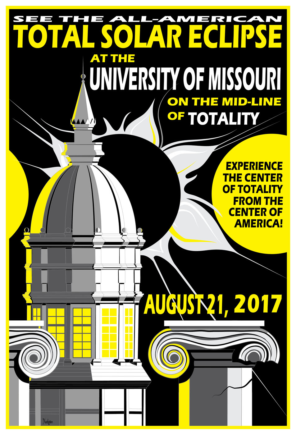 Tyler Nordren has made a suite of beautiful posters, including this Mizzou one, celebrating the 2017 solar eclipse across America! Get yours  here !