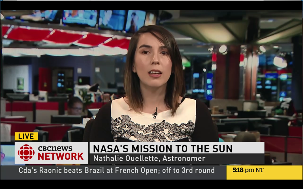 My first in-studio interview was with CBC News National to comment on the  Solar Parker Probe  in June 2017.