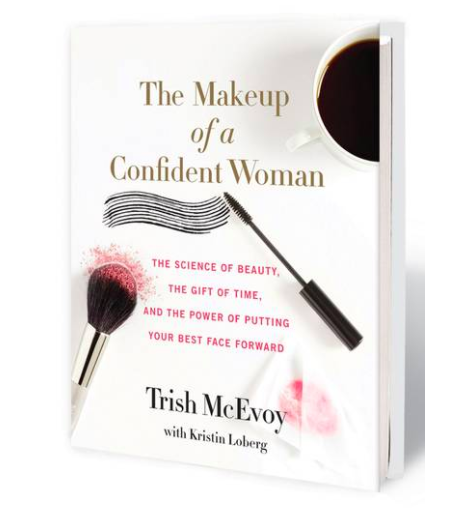 The Makeup of a Confident Woman - Trish's Book