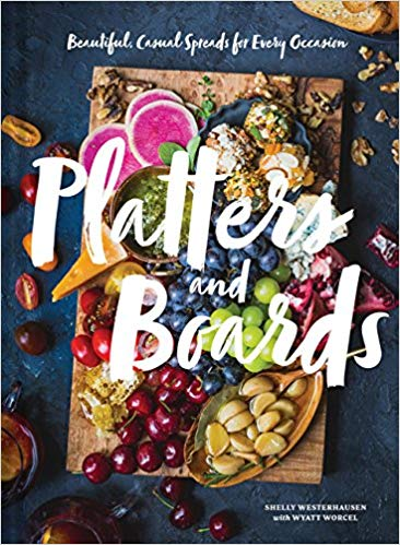 Platters and Boards - Shelley WesterhausenI am passionate about cheese boards and this book provides so much inspiration!