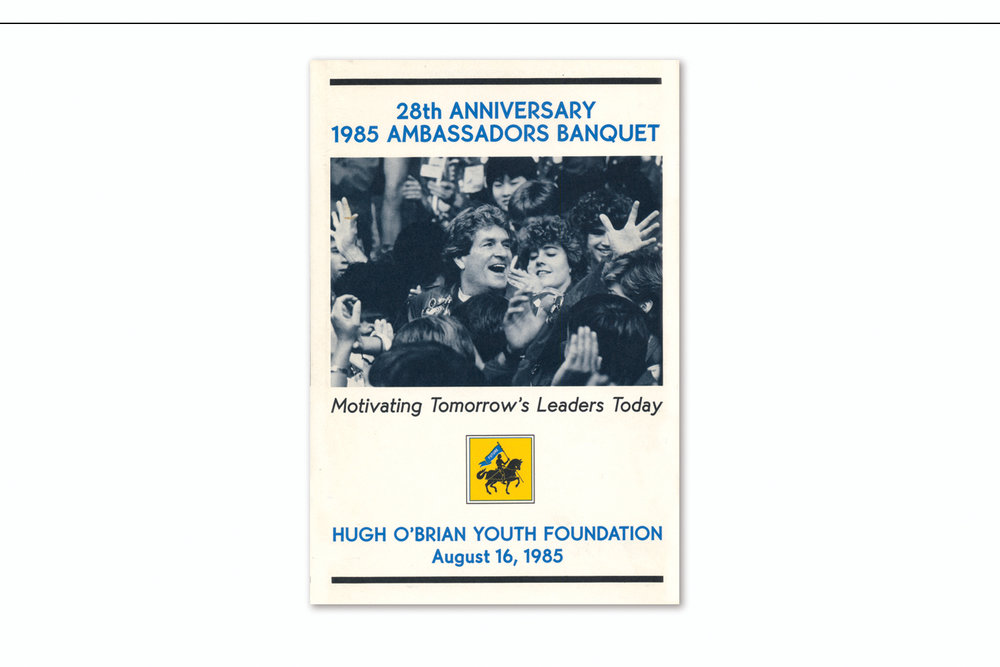 Annual Ambassadors Banquet   to benefit the Hugh O'Brian Youth Foundation