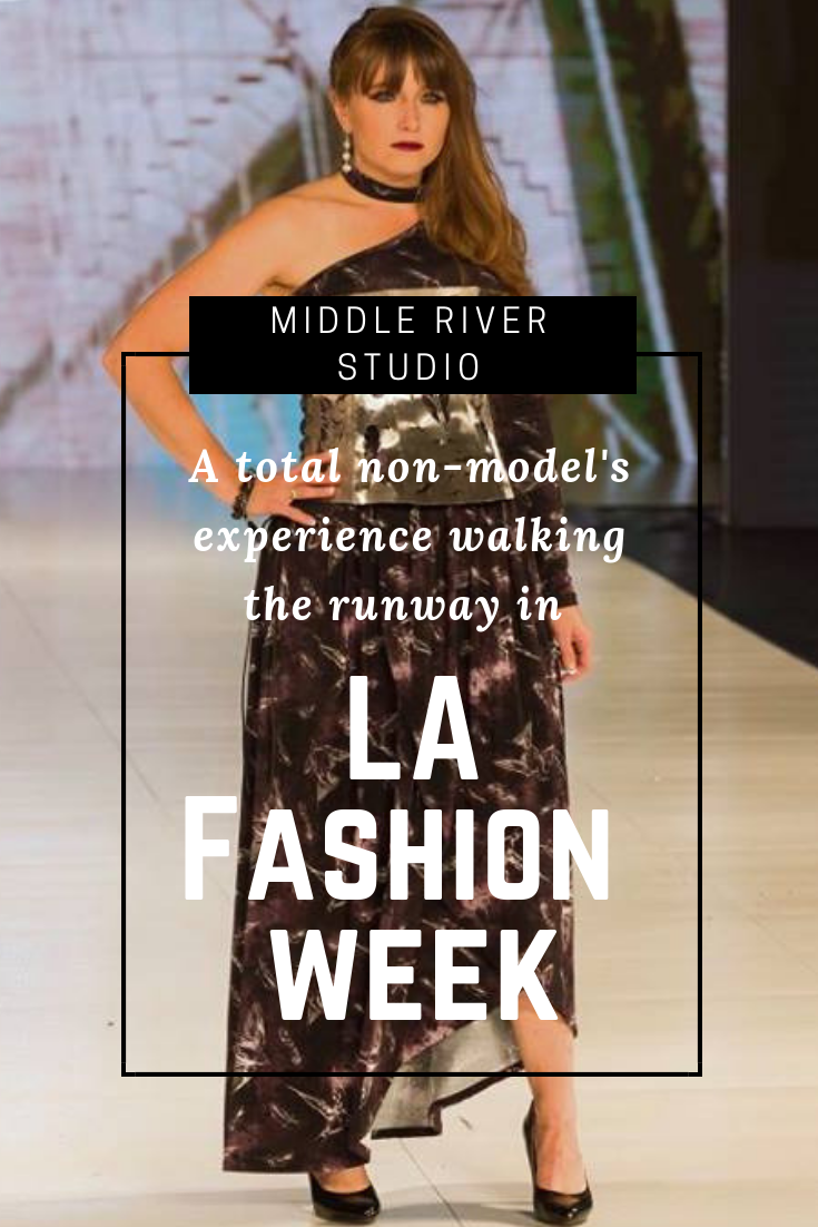 A total non-model's experience walking the runway in Los Angeles Fashion Week.png