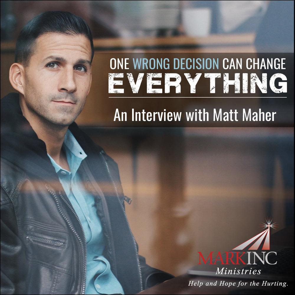 Listen to Matt's Help and Hope Resource