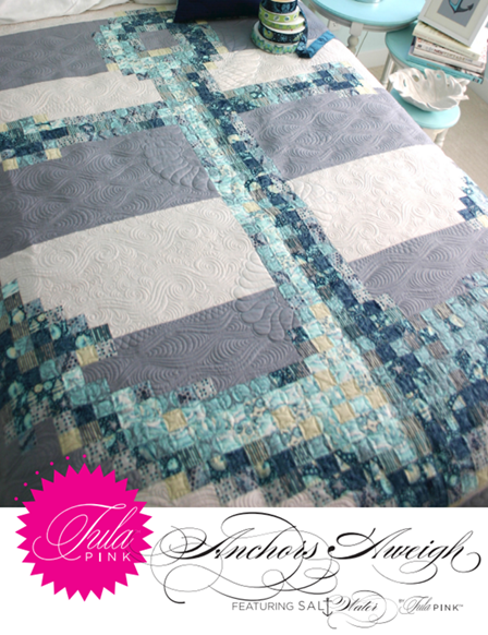 Anchors Aweigh Quilt from Tula Pink