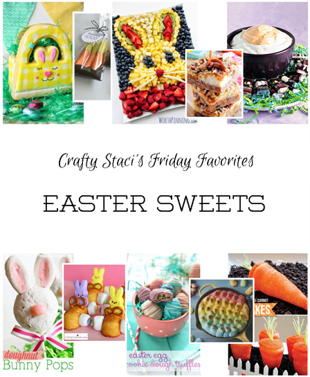 Friday Favorites - Easter Sweets