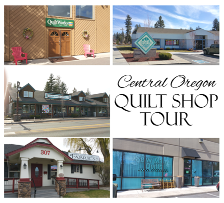 Central Oregon Quilt Shop Tour on Crafty Staci