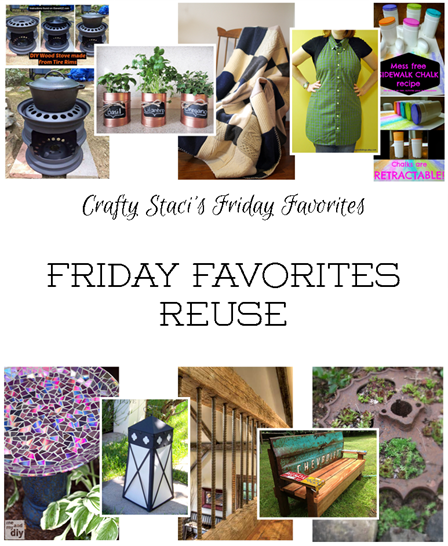 Friday Favorites - Reuse