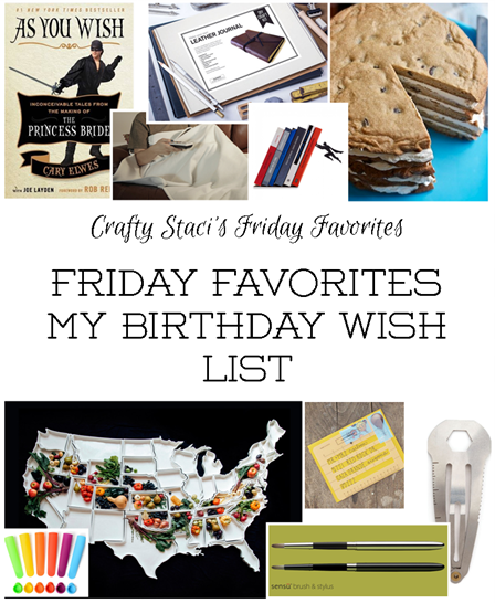 Friday Favorites - My Birthday Wish List 2016