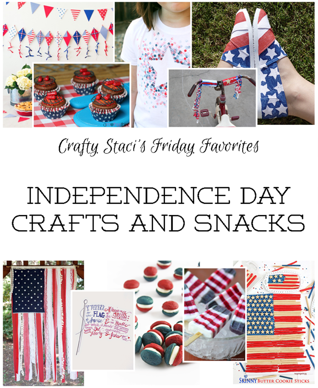 Independence Day Crafts and Snacks
