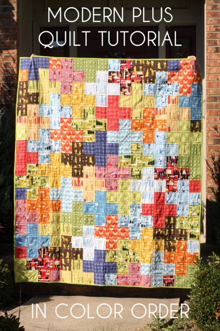 Modern Plus Quilt Tutorial from In Color Order