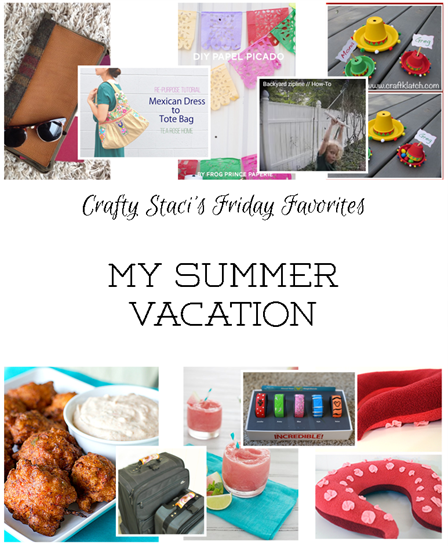 crafty-stacis-friday-favorites-my-summer-vacation_thumb.png
