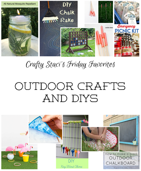 Friday Favorites - Outdoor Crafts and DIYs