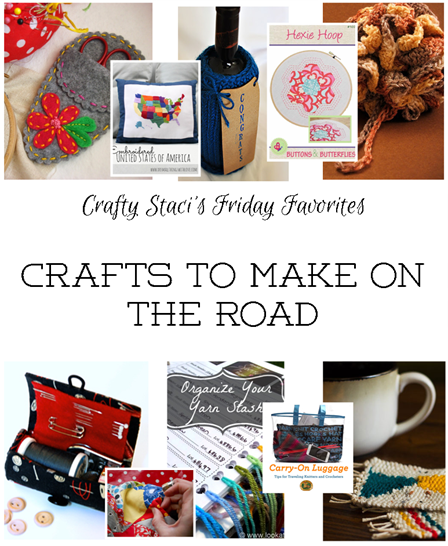 Crafting on the Road - Crafty Staci's Friday Favorites