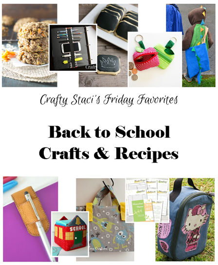 Friday Favorites - Back to School Crafts and Recipes